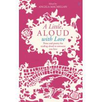 A Little, Aloud with Love by Angela Macmillan, 9781784740078