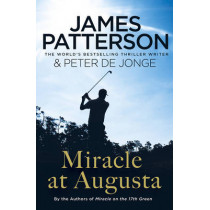 Miracle at Augusta by James Patterson, 9781784750220