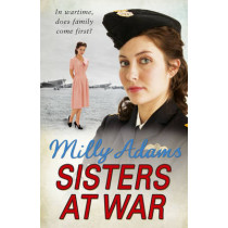Sisters at War by Milly Adams, 9781784751050