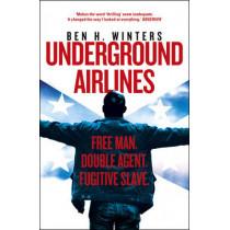 Underground Airlines by Ben H. Winters, 9781784751753