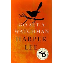 Go Set a Watchman by Harper Lee, 9781784752460