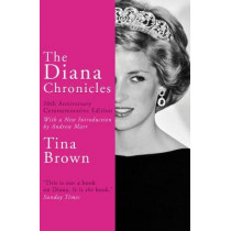 The Diana Chronicles by Tina Brown, 9781784758868