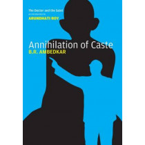 Annihilation of Caste: The Annotated by Bhimrao Ramji Ambedkar, 9781784783525