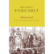 Abnormal: Lectures at the College de France, 1974-1975 by Michel Foucault, 9781784786397