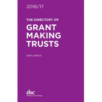 The Directory of Grant Making Trusts: 2016/17 by Denise Lillya, 9781784820046