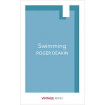 Swimming: Vintage Minis by Roger Deakin, 9781784872762