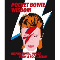 Pocket Bowie Wisdom: Witty quotes and wise words from David Bowie, 9781784880729
