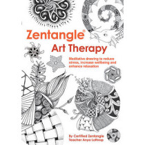 Zentangle(R) Art Therapy by Anya Lothrop, 9781784941079