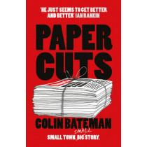 Papercuts by Colin Bateman, 9781784973803