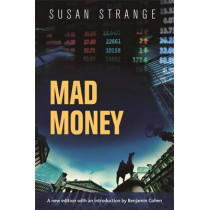 Mad Money: With an Introduction by Benjamin J. Cohen by Susan Strange, 9781784991357