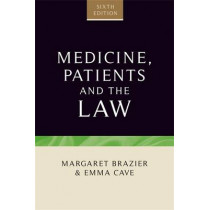 Medicine, Patients and the Law: Sixth Edition by Margaret Brazier, 9781784991364