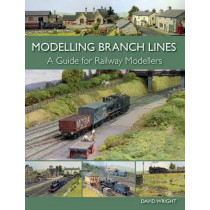 Modelling Branch Lines: A Guide for Railway Modellers by David Wright, 9781785000195