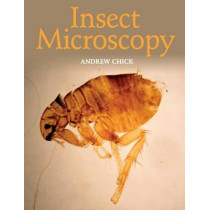 Insect Microscopy by Andrew Chick, 9781785002014