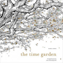 The Time Garden: A magical journey and colouring book by Daria Song, 9781785032097