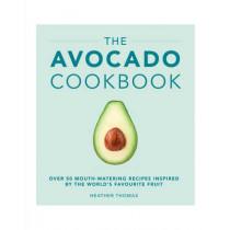 The Avocado Cookbook by Heather Thomas, 9781785033988