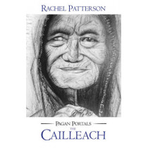 Pagan Portals - The Cailleach by Rachel Patterson, 9781785353222