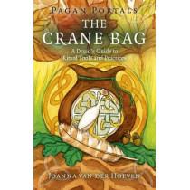 Pagan Portals: The Crane Bag by Joanna Van der Hoeven, 9781785355738