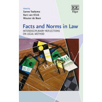 Facts and Norms in Law: Interdisciplinary Reflections on Legal Method by Sanne Taekema, 9781785361081