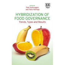 Hybridization of Food Governance: Trends, Types and Results by Paul Verbruggen, 9781785361692