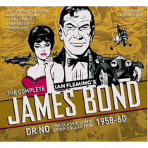 The Complete James Bond: Dr No - The Classic Comic Strip Collection 1958-60 by Henry Gammidge, 9781785653216