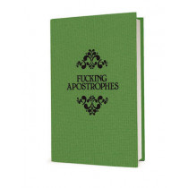 Fucking Apostrophes by Simon Griffin, 9781785781414