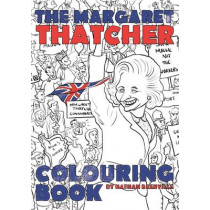 The Margaret Thatcher Colouring Book by Nathan Brenville, 9781785900990