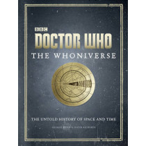 Doctor Who: The Whoniverse by Justin Richards, 9781785940613