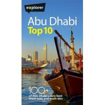 Abu Dhabi Top 10 by Explorer Group Ltd., 9781785960000