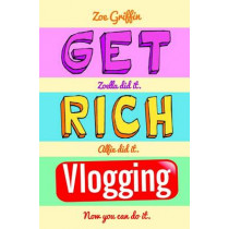 Get Rich Vlogging by Zoe Griffin, 9781786061102