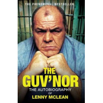 The Guv'nor: The Autobiography of Lenny McLean by Lenny McLean, 9781786063816