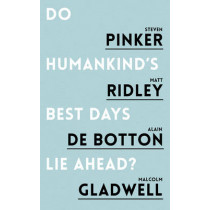 Do Humankind's Best Days Lie Ahead? by Steven Pinker, 9781786070760