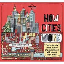 How Cities Work by Lonely Planet Kids, 9781786570215