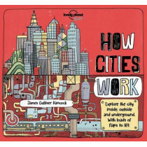 How Cities Work by Lonely Planet Kids, 9781786570222