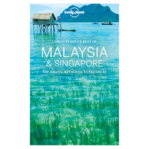 Lonely Planet Best of Malaysia & Singapore by Lonely Planet, 9781786571243
