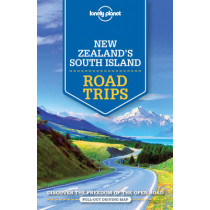 Lonely Planet New Zealand's South Island Road Trips by Lonely Planet, 9781786571953