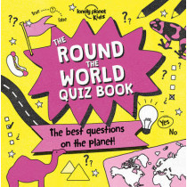 The Round the World Quiz Book by Lonely Planet Kids, 9781786574312