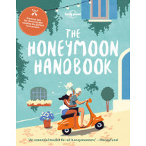 The Honeymoon Handbook by Lonely Planet, 9781786576200