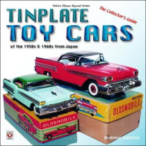 Tinplate Toy Cars of the 1950s & 1960s from Japan: The Collector's Guide by Andrew Ralston, 9781787111202