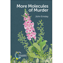 More Molecules of Murder by John Emsley, 9781788011037