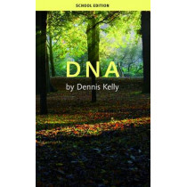 DNA (School Edition) by Dennis Kelly, 9781840029529