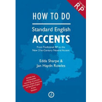 How to Do Standard English Accents by Jan Haydn Rowles, 9781840029901