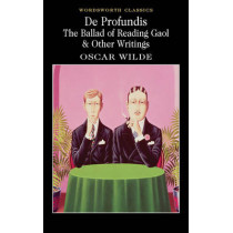 De Profundis, The Ballad of Reading Gaol & Others by Oscar Wilde, 9781840224016