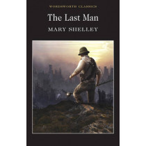 The Last Man by Mary Shelley, 9781840224030