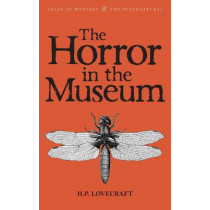 The Horror in the Museum: Collected Short Stories Volume Two by H. P. Lovecraft, 9781840226423