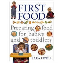 The Baby and Toddler Cookbook and Meal Planner by Sara Lewis, 9781840388527