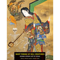 Night Parade Of Hell Creatures: Bizarre Demonic Art by Kyosai by Jack Hunter, 9781840683097