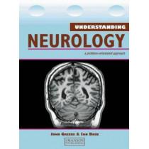 Understanding Neurology: A Problem-Oriented Approach by John D.W. Greene, 9781840760613