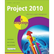 Project 2010 in easy steps by John Carroll, 9781840783971