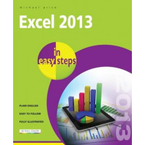 Excel 2013 in Easy Steps by Michael Price, 9781840785746