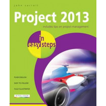 Project 2013 in Easy Steps by John Carroll, 9781840785753